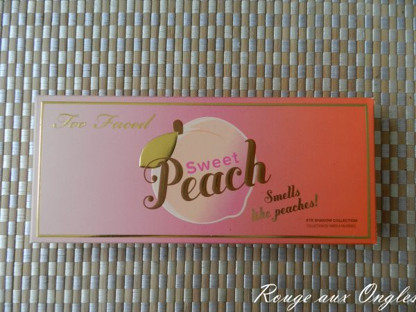 La palette Sweet Peach de Too Faced - Rouge aux Ongles